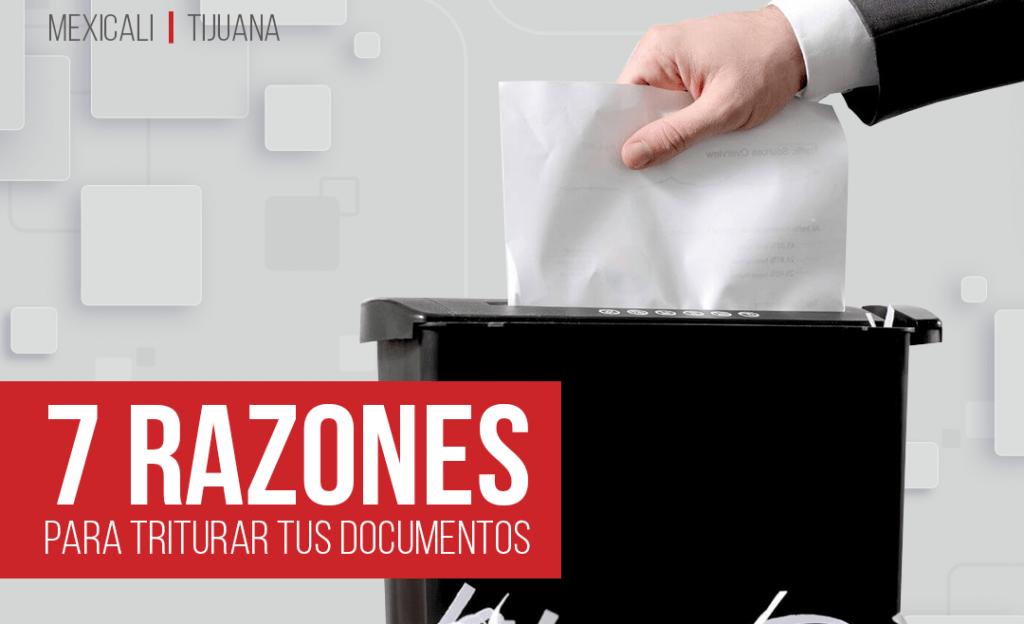7 razones para triturar documentos